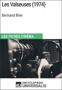 Les Valseuses de Bertrand Blier