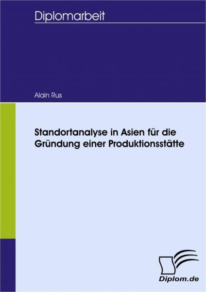 Standortanalyse in Asien für die Gründung einer Produktionsstätte
