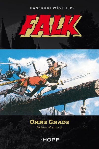 Falk 7: Ohne Gnade