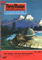 Perry Rhodan 466: Die Stadt und das Raumschiff (Heftroman)