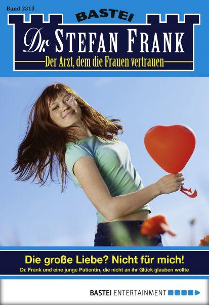 Dr. Stefan Frank - Folge 2313
