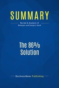 Summary: The 86% Solution