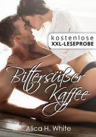 XXL Leseprobe: Bittersüßer Kaffee (Liebesroman)