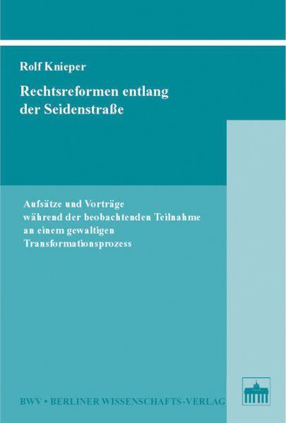 Rechtsreformen entlang der Seidenstraße
