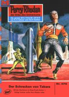 Perry Rhodan 476: Der Schrecken von Takera (Heftroman)