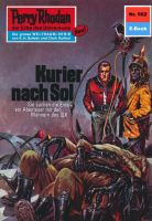 Perry Rhodan 562: Kurier nach Sol (Heftroman)