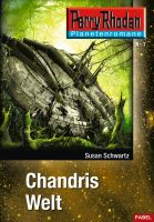 Planetenroman 7: Chandris Welt