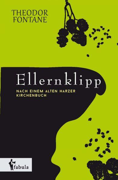 Ellernklipp: Nach einem Harzer Kirchenbuch