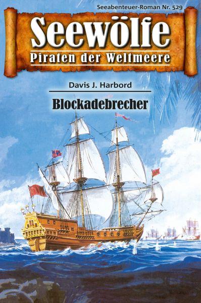 Seewölfe - Piraten der Weltmeere 529