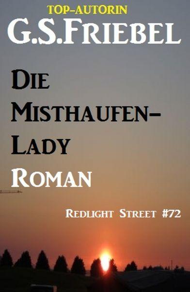 Die Misthaufen-Lady
