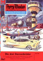 Perry Rhodan 237: Die drei Sternenbrüder (Heftroman)