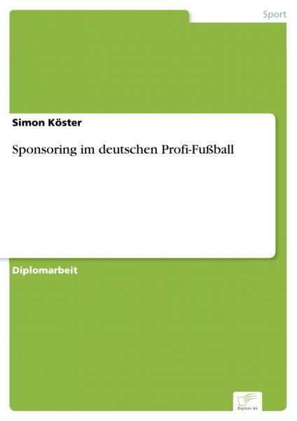 Sponsoring im deutschen Profi-Fußball