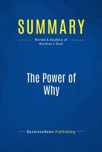 Summary: The Power of Why