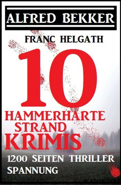 10 hammerharte Strand-Krimis