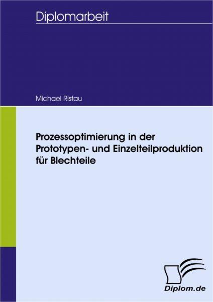 Prozessoptimierung in der Prototypen- und Einzelteilproduktion für Blechteile