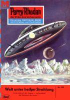 Perry Rhodan 239: Welt unter heißer Strahlung (Heftroman)