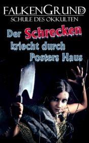 Falkengrund 28 - Der Schrecken kriecht durch Posters Haus
