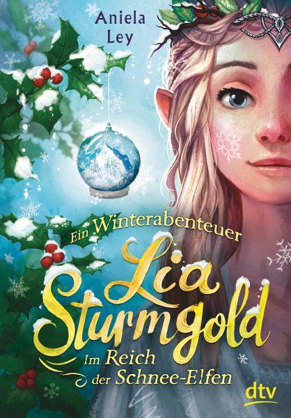 Lia Sturmgold – Im Reich der Schnee-Elfen
