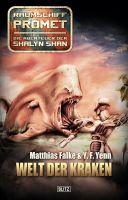 Raumschiff Promet - Die Abenteuer der Shalyn Shan 03: Welt der Kraken