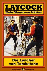 Laycock Western 72: Die Lyncher von Tombstone