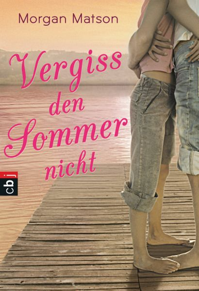 Cover Morgan Matson: Vergiss den Sommer nicht