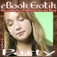 Erotische Fantasien 004: Party - Leseprobe