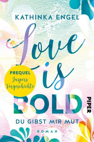 Prequel zu Love is Bold