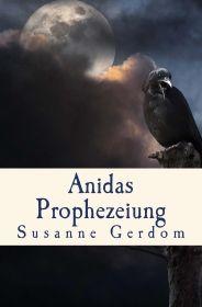 Anidas Prophezeiung