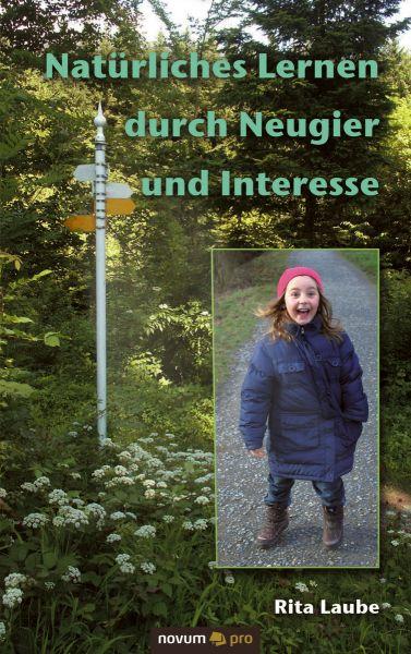 Natürliches Lernen durch Neugier und Interesse