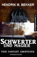Schwerter und Magier: Vier Fantasy Abenteuer