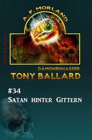 Tony Ballard #34: Satan hinter Gittern