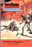Perry Rhodan 103: Das Plasma-Ungeheuer (Heftroman)