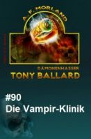 Tony Ballard #90: Die Vampir-Klinik