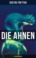 Die Ahnen: Historischer Roman