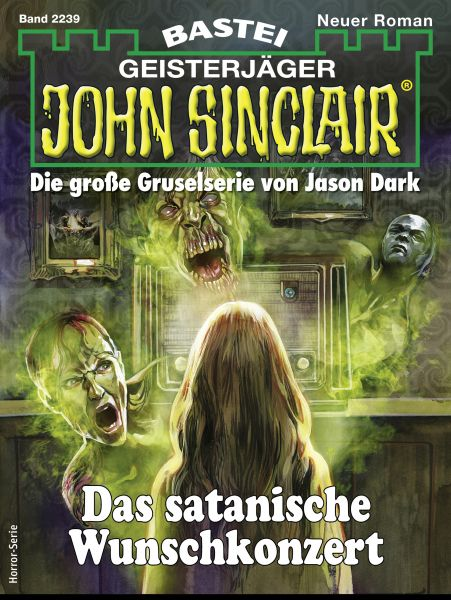 John Sinclair 2239 - Horror-Serie