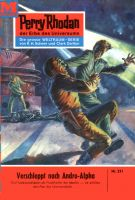 Perry Rhodan 221: Verschleppt nach Andro-Alpha (Heftroman)