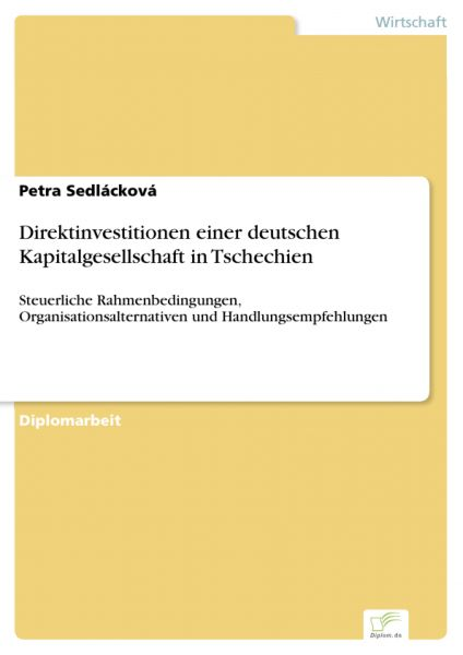 Direktinvestitionen einer deutschen Kapitalgesellschaft in Tschechien