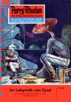 Perry Rhodan 166: Das Labyrinth von Eysal (Heftroman)