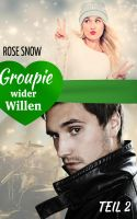 Groupie wider Willen 2