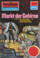 Perry Rhodan 623: Markt der Gehirne (Heftroman)