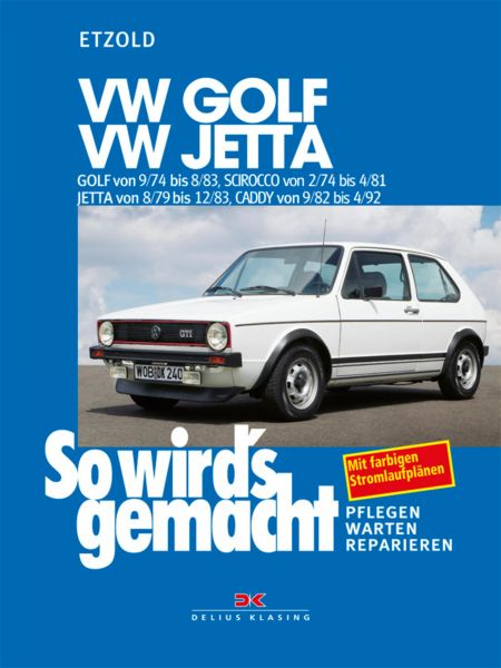 VW Golf 9/74 bis 8/83, VW Scirocco 2/74 bis 4/81, VW Jetta 8/79 bis 12/83, VW Caddy 9/82 bis 4/92