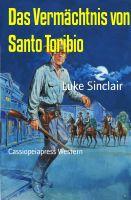 Das Vermächtnis von Santo Toribio