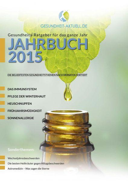 Gesundheit aktuell.de - Jahrbuch 2015 - Gesundheits-Ratgeber für das ganze Jahr