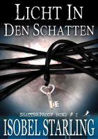Shatterproof Bond 2: Licht in den Schatten