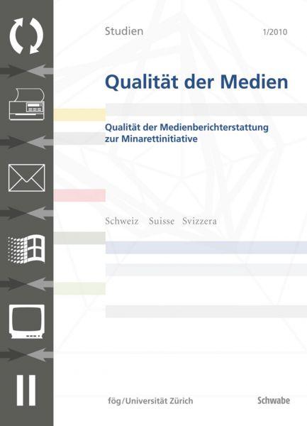 SQM 1/2010 Qualität der Medienberichterstattung zur Minarettinitiative (eBook)