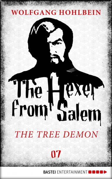 The Hexer from Salem - The Tree Demon