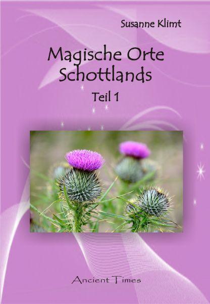 Magische Orte Schottlands