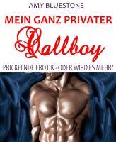 Mein ganz privater Callboy