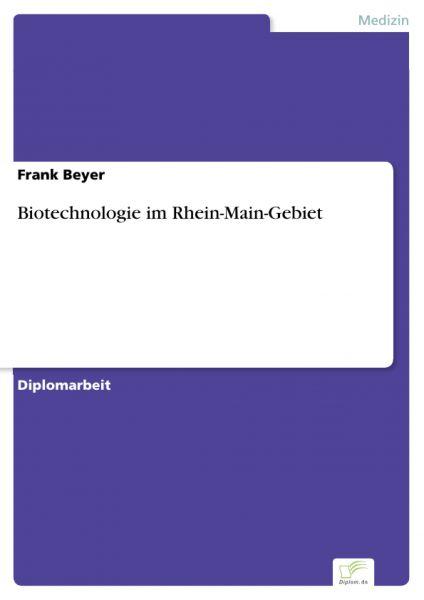 Biotechnologie im Rhein-Main-Gebiet