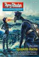 Perry Rhodan 2852: Spaykels Rache (Heftroman)